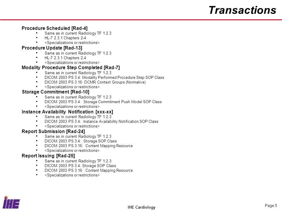 Transactions Procedure Scheduled [Rad-4] Procedure Update [Rad-13]